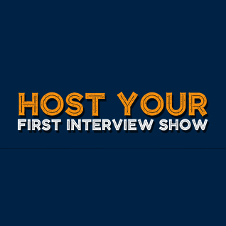 host your interview show